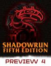 ShadowRun, Fifth Edition Preview #1