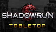 Shadowrun Tabletop